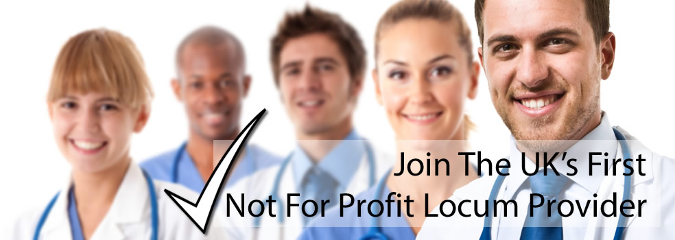 Join the UK's 1st Not for Profit Locum Provider